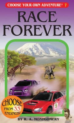 Race Forever (Choose Your Own Adventure Series #7)