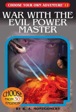 War with the Evil Power Master (Choose Your Own Adventure Series #12)