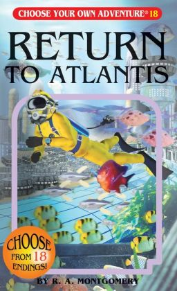 Return to Atlantis (Choose Your Own Adventure Series #18)