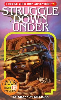 Struggle Down under (Choose Your Own Adventure Series #21)