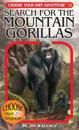 Search for the Mountain Gorillas (Choose Your Own Adventure Series #25)