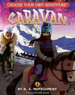Caravan (Choose Your Own Adventure Dragonlarks Series)