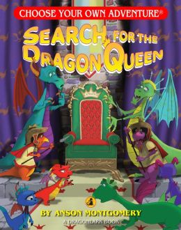 Search for the Dragon Queen (Choose Your Own Adventure Dragonlarks Series)