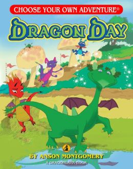Dragon Day (Choose Your Own Adventure Dragonlarks Series)