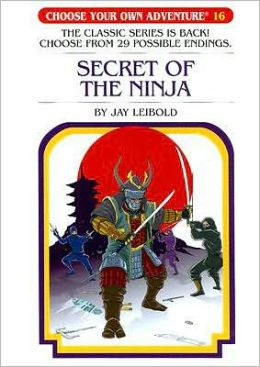 Secret of the Ninja (Choose Your Own Adventure Series #16)