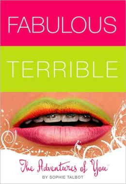 The Adventures of You (Fabulous Terrible Series #1)