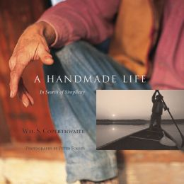 Handmade Life: In Search of Simplicity