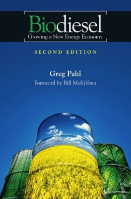 Biodiesel: Growning a New Energy Economy: Growing a New Energy Economy