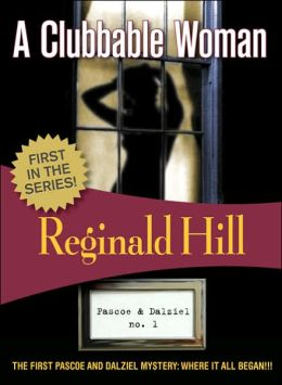 A Clubbable Woman (Dalziel and Pascoe Series #1)