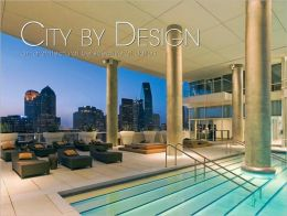 City by Dallas: An Architectural Perspective of the Dallas, Texas Area