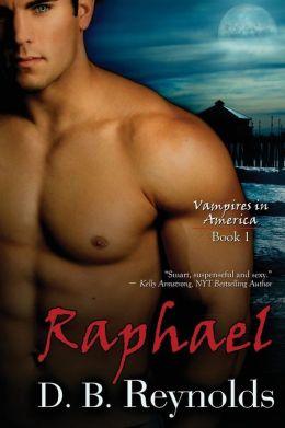 Raphael (Vampires in America Series #1)