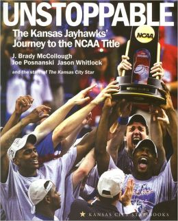 Unstoppable: The Kansas Jayhawks' Journey to the NCAA Title