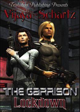 Garrison: Lockdown