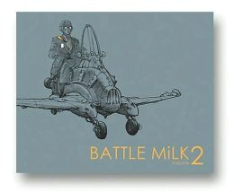 BATTLE MiLK 2: Tangents and Transitions in Concept Art
