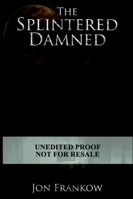 Splintered Damned