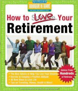 How to Love Your Retirement: Advice from Hundreds of Retirees