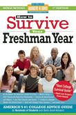 Book Cover Image. Title: How to Survive Your Freshman Year, Author: Mark W. Bernstein