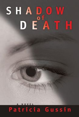Shadow of Death: A Laura Nelson Thriller