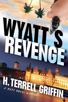 Wyatt's Revenge (Matt Royal Series #4)