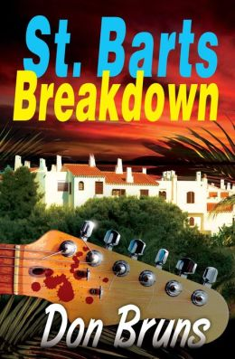 St. Barts Breakdown (Mick Sever Series #4)