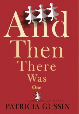 And Then There Was One: A Novel