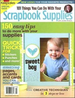 101 Things You Can Do with Your Scrapbook Supplies