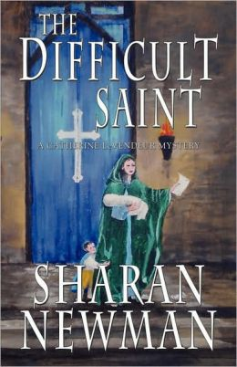 The Difficult Saint (Catherine LeVendeur Series #6)