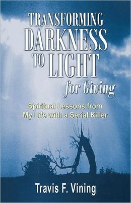 Transforming Darkness To Light, For Giving