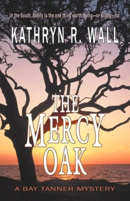 The Mercy Oak (Bay Tanner Series #8)
