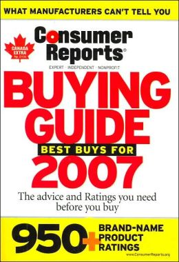 Consumer Reports Buying Guide: Best Buys for 2007