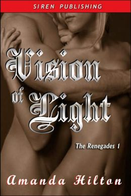 Vision of Light, the Renegades 1