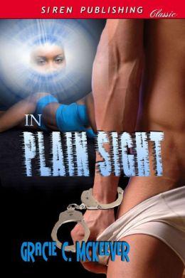 In Plain Sight (Siren Publishing Classic)