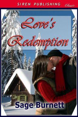 Love's Redemption (Siren Publishing Classic)