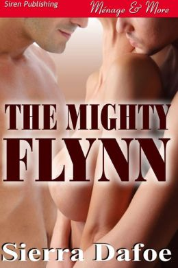 The Mighty Flynn (Siren Publishing Menage & More)