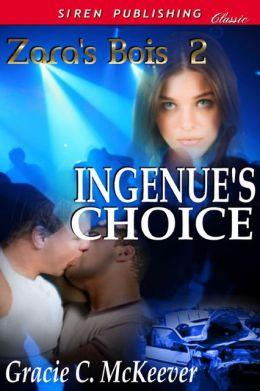 Ingenue's Choice [Zara's Bois 2] (Siren Publishing Classic Manlove)