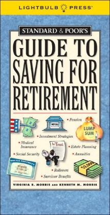 Standard & Poor's Guide to Saving for Retirement