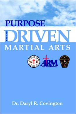 Purpose Driven Martial Arts