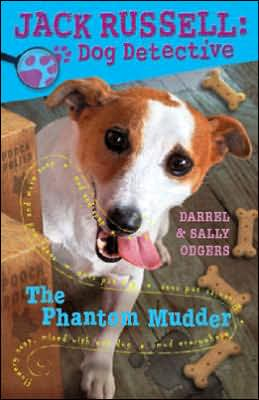 The Phantom Mudder (Jack Russell: Dog Detective Series #2)