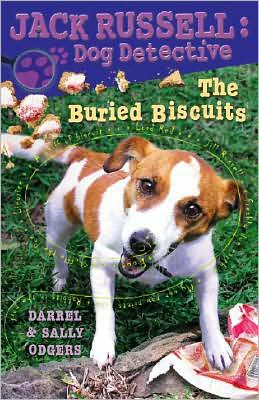 Buried Biscuits (Jack Russell: Dog Detective Series #7)