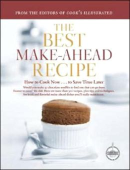 Best Make-Ahead Recipe: How to Cook Now and Save Time Later