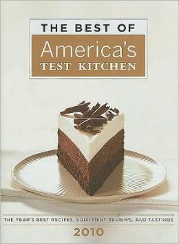 The Best of America's Test Kitchen 2010