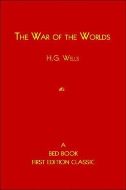 War of the Worlds: A Bed Book First Edition Classic