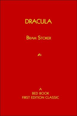 Dracula: A Bed Book First Edition Classic
