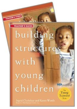 Building Structures with Young Children Trainer's Guide w/DVD