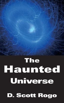 The Haunted Universe