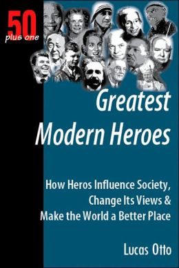 50 plus One: Greatest Modern Heroes