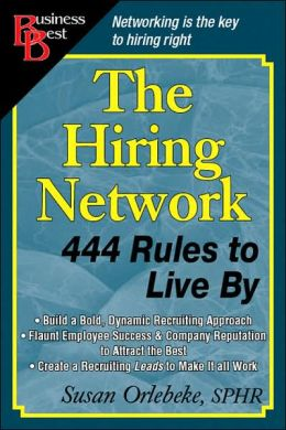 Hiring Network: 444 Rules to Live By