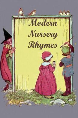 Modern Nursery Rhymes
