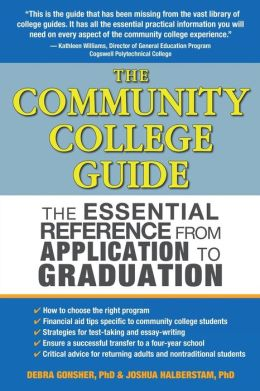 Community College Guide: The Essential Reference from Application to Graduation