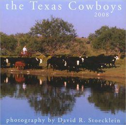 2008 Texas Cowboys Calendar